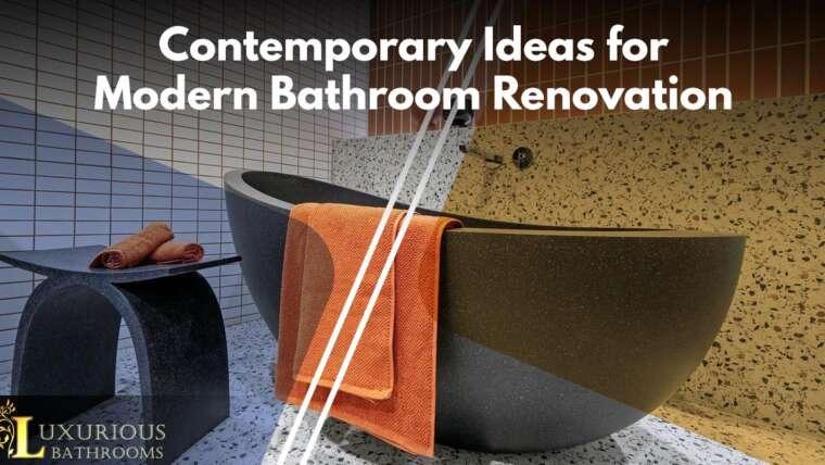 3 Pro Ideas for Modern Bathroom Renovation
