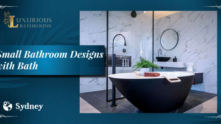 Transform Your Bathroom into a Luxurious & Classy Space